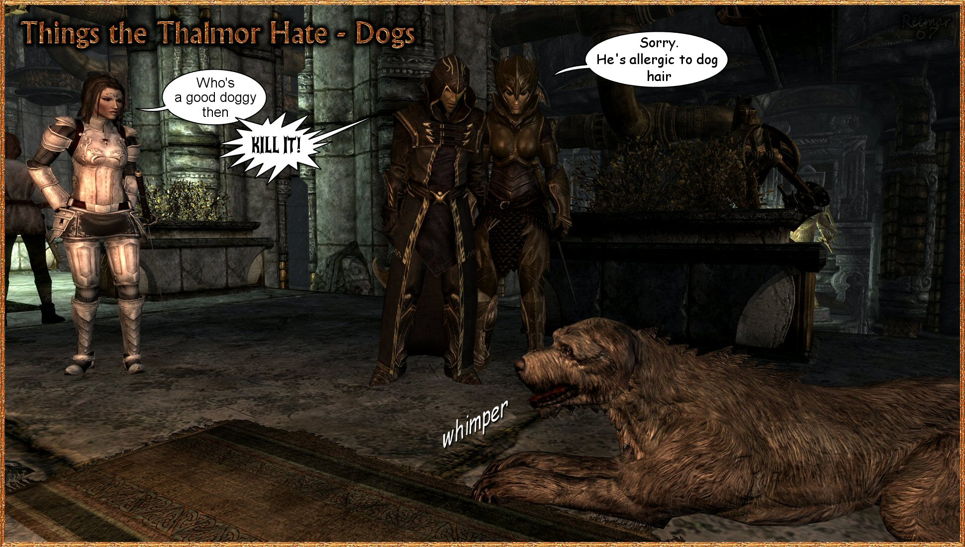 Thalmor Hate Dogs