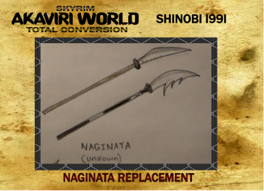 Naginata Replacement for Akaviri World Total Conversion Project
