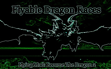 Flyable Dragon Races Mod