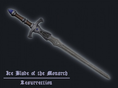 Ice Blade of the Monarch Resurrection - Coming soon