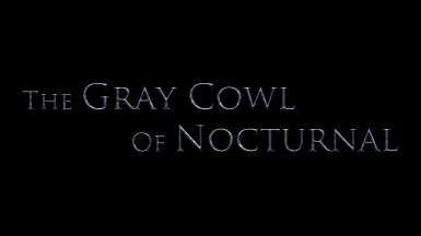 The Gray Cowl of Nocturnal - TEASER