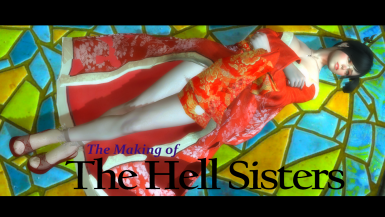 The Making of The Hell Sisters