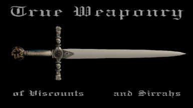 True Weaponry of Viscounts and Sirrahs