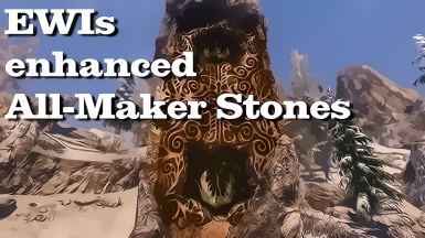 EWIs enhanced All Maker Stones