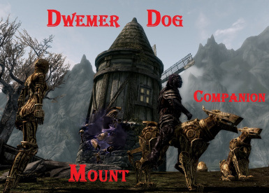 Dwemer Dog as Companion or Mount in Skyrim