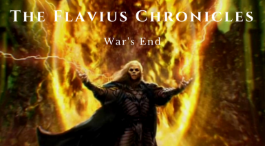 The Flavius Chronicles - War's End