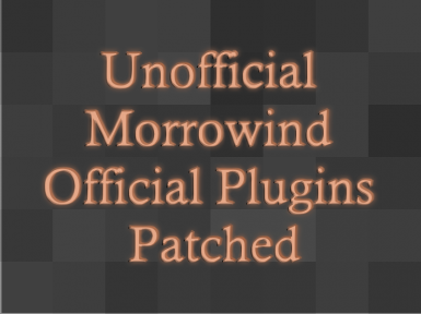 Unofficial Morrowind Official Plugins Patched