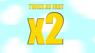 twice as fast x2