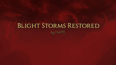 Blight Storms Restored