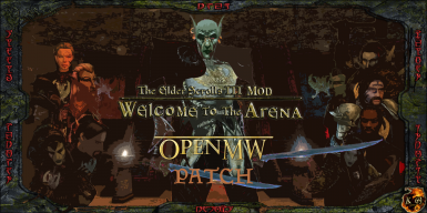 Welcome to the Arena - OpenMW Patch