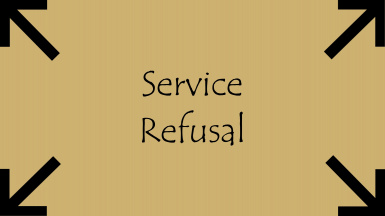 Service Refusal Expanded