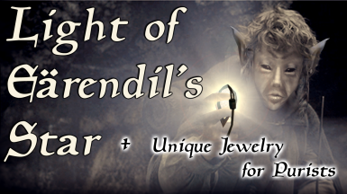 Light of Earendil's Star and Unique Jewelry Purist Version