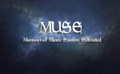 MUSE - Morrowind Music System Extended