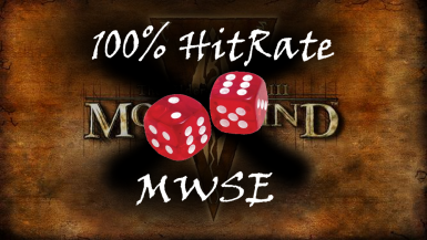 100 Percent Hit and Cast Rate By All (MWSE)