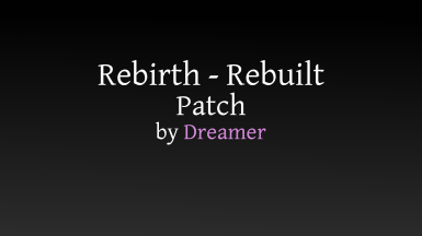 Morrowind Rebirth - Tamriel Rebuilt and Gameplay Patch