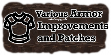 Various Armor Improvements and Patches