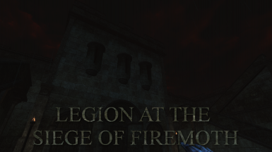 Legion at the Siege of Firemoth