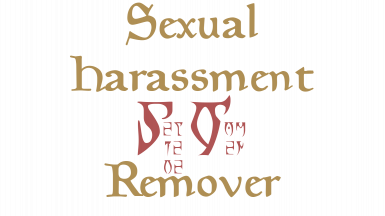 Sexual Harassment Remover
