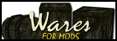 Wares for Mods