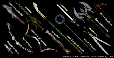 Unofficial Lv30 Francescos Leveled Weapons by Maltz