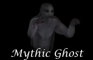 Mythic Ghost