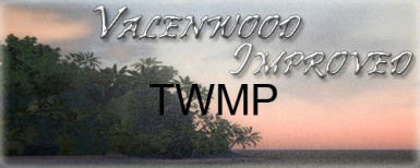 TWMP Valenwood Improved