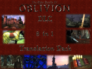 Oblivion DLC 8 in 1 Translation Pack