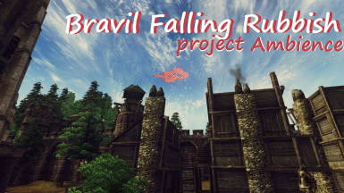 Falling Rubbish Bravil - Project Ambience