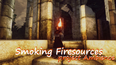 Smoking Firesources BETA - Project Ambience