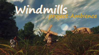 Windmills - Project Ambience