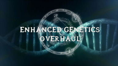 Enhanced Genetics Overhaul