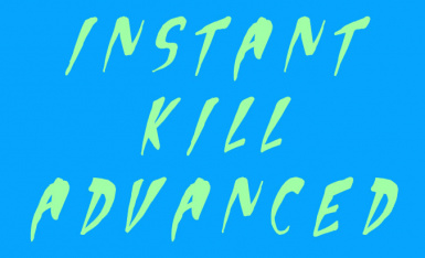 Instant Kill Advanced