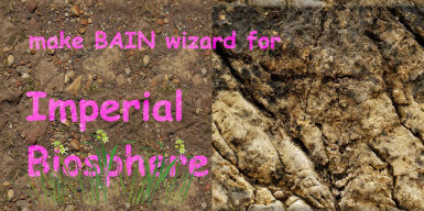 make BAIN wizard for Imperial Biosphere