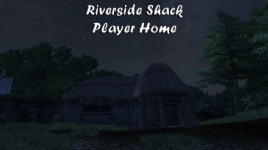Riverside Shack Player Home