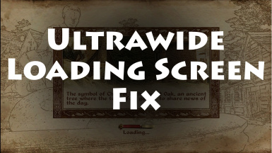 Ultrawide Loading Screen Fix