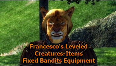 Fixed Bandits Equipment for Francescos Leveled Creatures and Items