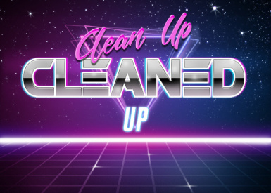 Clean Up Cleaned Up