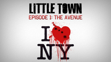 Little Town - Episode 1 - The Avenue