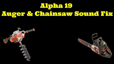 A19 Auger-Chainsaw Hit Sound Adjustments