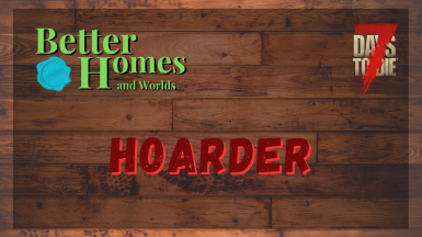 Better Homes and Worlds - Hoarder