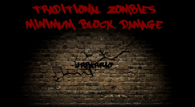 Traditional Zombies-Minimal Block Damage A17