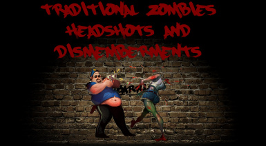 Traditional Zombies - Headshots and Dismemberments A17