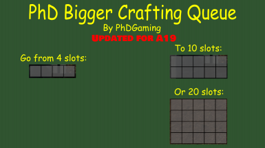 PhD Bigger Crafting Queue (A19.1 A19)