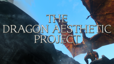 The Dragon Aesthetic Project