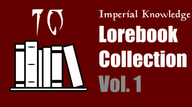 Imperial Knowledge Lorebook Collection Vol. 1