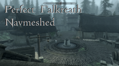 Perfect Falkreath Navmeshed
