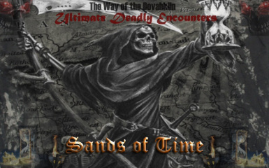 Ultimate Deadly Encounters - The Way of the Dovahkiin aka Sands of Time Legendary Edition ( increased spawns ) Series 3