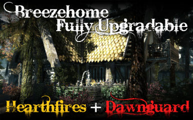 Breezehome FullyUpgradable