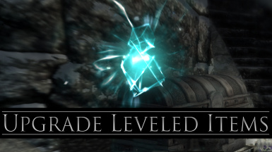 Upgrade Leveled Items Spell