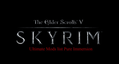 ULTIMATE SKYRIM - AtoZ GUIDE to get the most IMMERSIVE and REALISTIC Skyrim